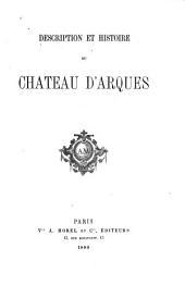 Description et histoire du Château d'Arques