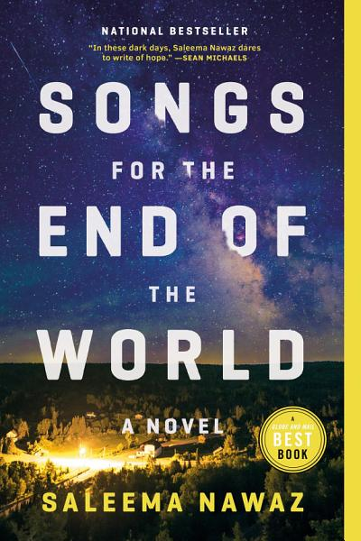 Download Songs for the End of the World Book
