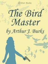 The Bird Master