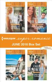 Harlequin Superromance June 2016 Box Set: Betting on the Rookie\Against the Odds\In EmmyLou's Hands\At Wild Rose Cottage