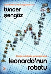 Leonardo'nun Robotu: Sosyal Trendler ve Piyasa Uygulamaları - 2
