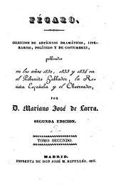 Colección de Artículos Dramáticos, Literarios, Políticos Y de Costumbres: Volume 2