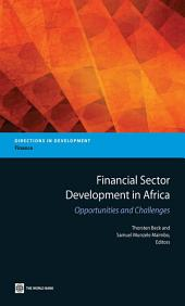 Financial Sector Development in Africa: Opportunities and Challenges