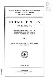 Retail prices, 1890 to June 1912 ... August 28, 1912: Volume 2