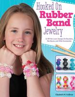 Hooked on Rubber Band Jewelry PDF