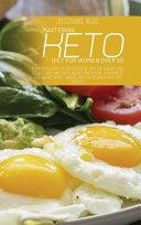Mastering Keto Diet For Women Over 50