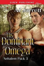 His Dominant Omega [Nehalem Pack 3]