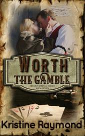 Worth the Gamble (historical western)