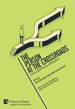 The Person at the Crossroads: A Philosophical Approach
