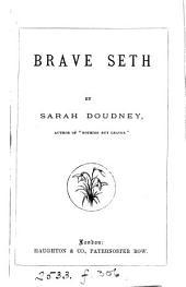 Brave Seth
