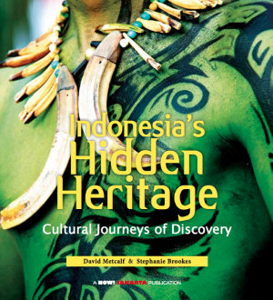 Indonesia's Hidden Heritage