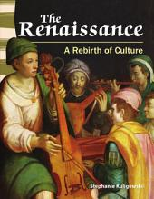 The Renaissance: A Rebirth of Culture