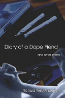 Diary of a Dope Fiend and Other Stories