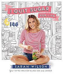 I Quit Sugar For Life Book PDF