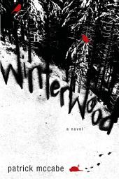 Winterwood: A Novel