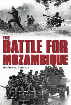 The Battle for Mozambique PDF