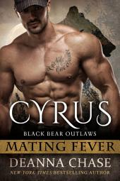 Cyrus: Black Bear Outlaws #1 (Mating Fever)