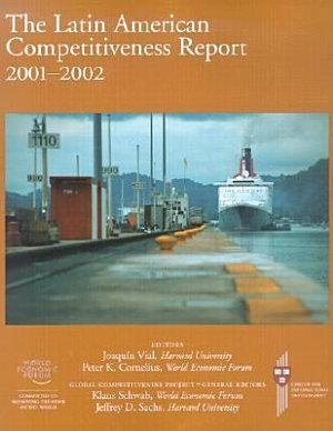 The Latin American Competitiveness Report  2001 2002 PDF