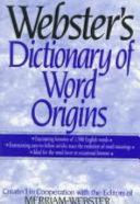 Webster's Dictionary of Word Origins
