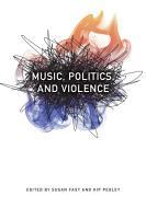 Music  Politics  and Violence PDF