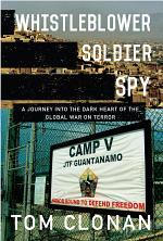 Whistleblower, Soldier, Spy