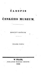 Časopis Českého Musea: Svazek 10