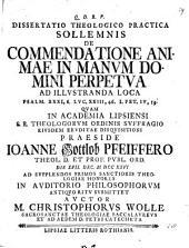 Diss. ... de commendatione animae in manum Domini perpetua