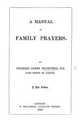 A Manual of Family Prayers ... Seventh edition