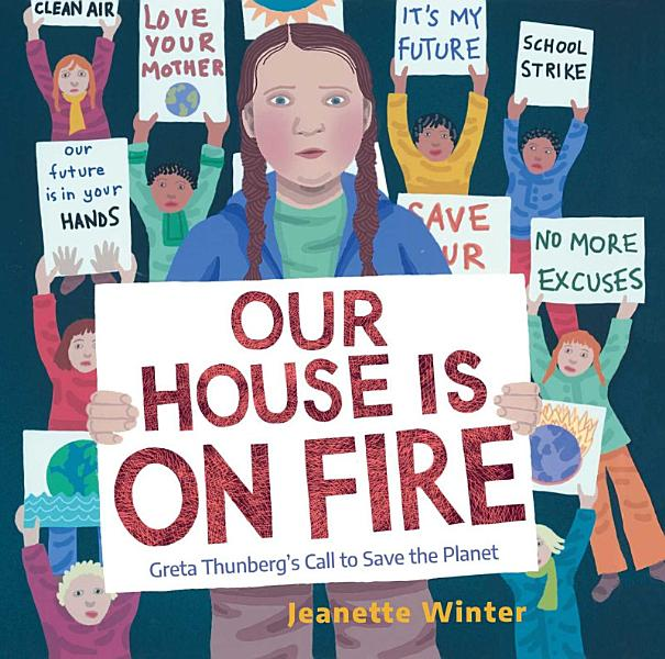 Download Our House Is on Fire Book