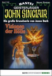 John Sinclair - Folge 1183: Visionen der Hölle