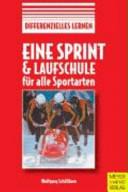 Eine Sprint  und Laufschule f  r alle Sportarten PDF