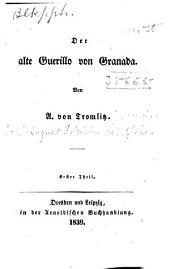 Der alte Guerillo von Granada: Band 1