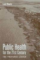 Public Health for the 21st Century PDF