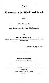 Das Feuer als Heilmittel oder die Theorie des Brennens in der Heilkunde: Band 2