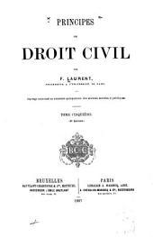 Principes de droit civil français: Volume5