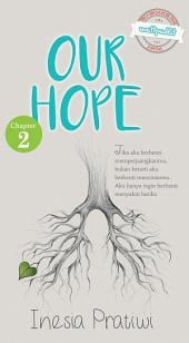 Our Hope [chapter 2]