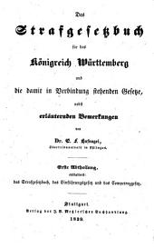"""""""Das"""" Strafgesetzbuch für das Königreich Württemberg, nebst einem ausfürhlichen Sachregister, das Einführungsgesetz und das Competenzgesetz. Hand-Ausg"""