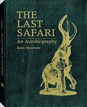 The Last Safari