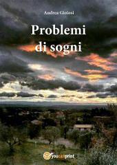 Problemi di sogni