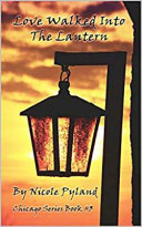 Love Walked Into the Lantern