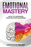 Emotional Agility   Emotional Mastery PDF