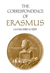 The Correspondence of Erasmus: Letters 2082 to 2203