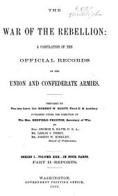The War of the Rebellion: A Compilation of the Official Records of the Union and Confederate Armies, Volume 30, Part 2
