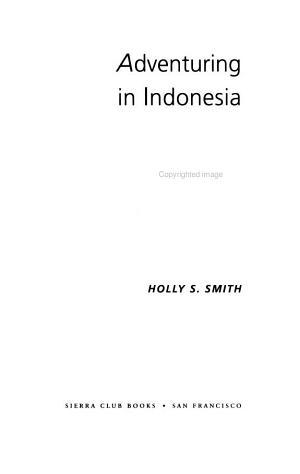 Adventuring In Indonesia