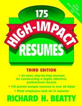 175 High-Impact Resumes: Edition 3