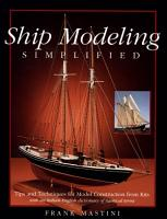 Ship Modeling Simplified  Tips and Techniques for Model Construction from Kits PDF