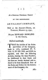 At a Special General Court of the Honourable Artillery Company, held ... March 15, 1791, etc. [Revised Rules.] (Appendix.).