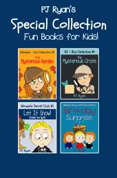 A PJ Ryan Special Collection: 4 Fun Short Stories For Kids Who Like Mysteries and Pranks!