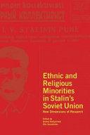 Ethnic and Religious Minorities in Stalin's Soviet Union