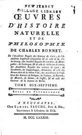 Œuvres d'histoire naturelle et de philosophie de Charles Bonnet ...: Essai de psychologie